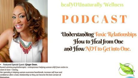 21: Learn How To Heal From a Toxic Relationship with Ginger Dean