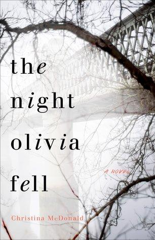 The Night Olivia Fell by Christina McDonald- Feature and Review