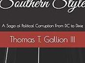 Tales Intrigue from Tommy Gallion: Intrepid Attorney, with Deep Southern Roots, Shines Bright Light Dark Corners Alabama Politics (Part