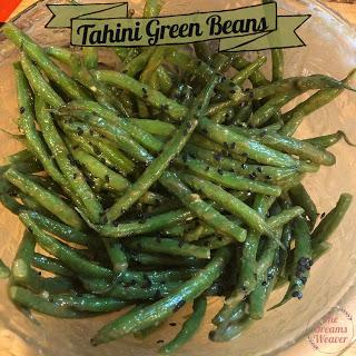 Tahini Green Beans ~ The Dreams Weaver