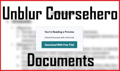 How To Unblur Coursehero Documents (2020 Guide)