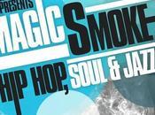 Magic Smoke: Hop, Soul Jazz