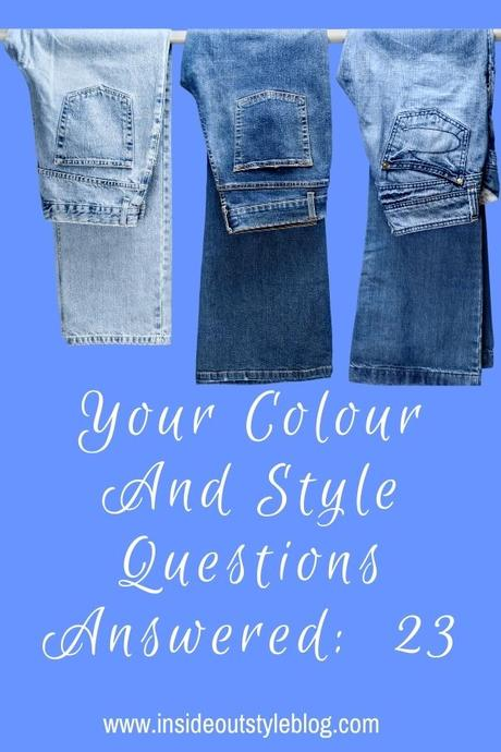 Your Colour and Style Questions Answered on Video: 23