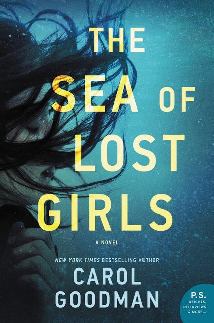 The Sea of Lost Girls by Carol Goodman- Feature and Review