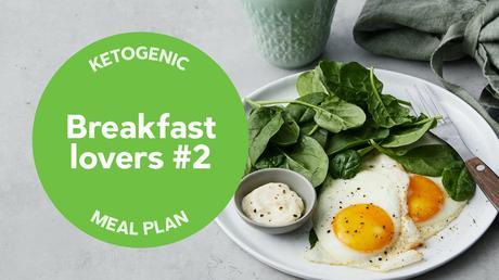 Keto: Breakfast lovers #2