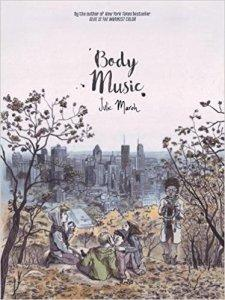 Zoe reviews Body Music by Julie Maroh