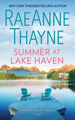 Summer at Lake Haven  by RaeAnne Thayne- Feature and Review