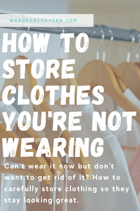 How to Store the Clothes You're Not Wearing