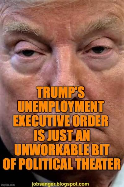 Trump's Unemployment Order Won't Work And Isn't Legal