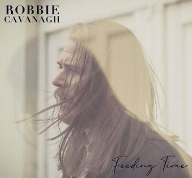 Single Spotlight: Robbie Cavanagh - Feeding Time. A song to feed your mind and soul, warmly blissful and stirringly darling on delivery