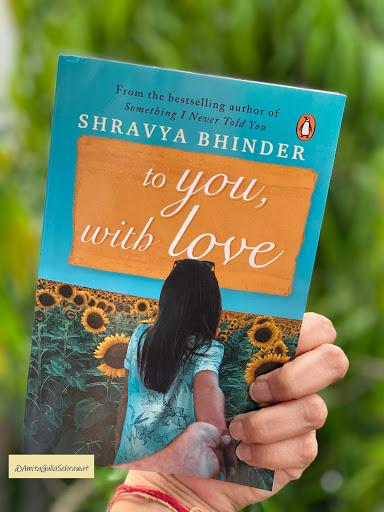 to you, with love by Shravya Bhinder
