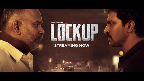 Tamil Thriller Movie: Lockup Review and Top 5 Reasons to Watch it on ZEE5