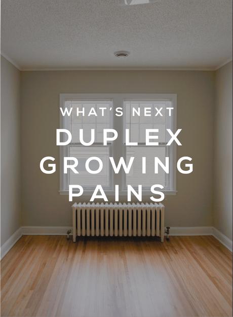 Duplex Growing Pains