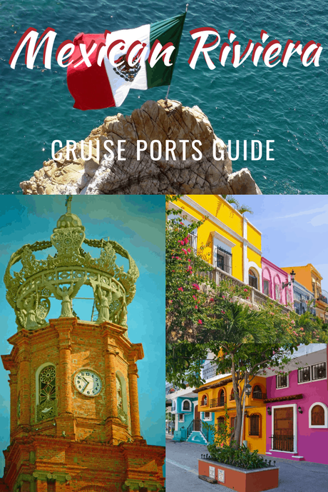 7 Most Beautiful Mexican Riviera Cruise Ports