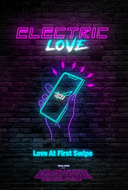 Electric Love (2018) Movie Review