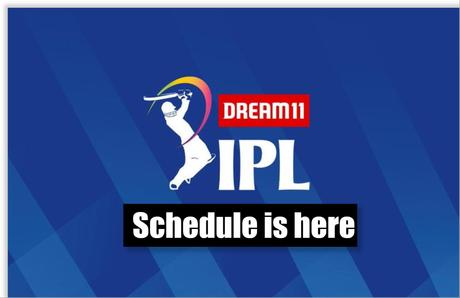 Let The Game Begin! IPL 2020 Matches Schedule