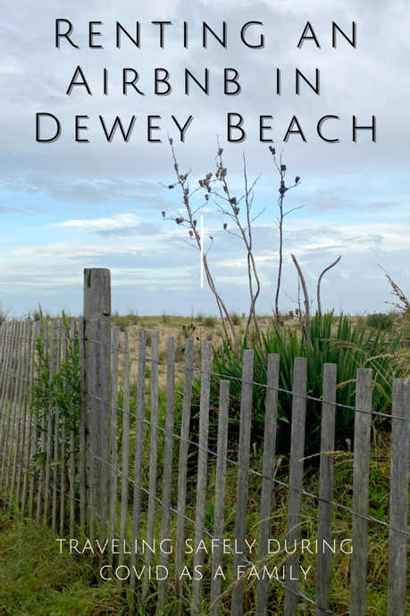 Renting an Airbnb at Dewey Beach, Delaware