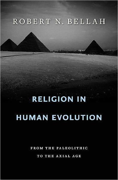 Bellah's Reading on Religious Evolution