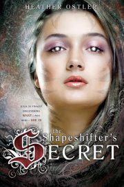 YA Book Review: 'The Shapeshifter's Secret' by Heather Ostler