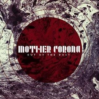 Mother Corona - Out of the Dust