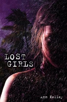 Lost Girls by Ann Kelley