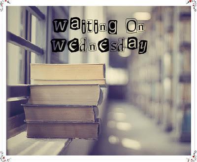 'Waiting On' Wednesday!