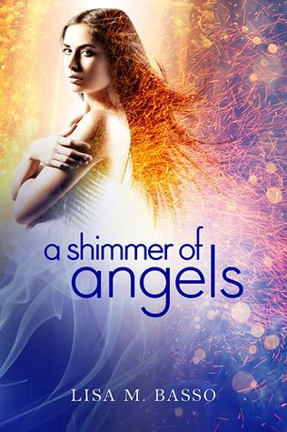 A Shimmer of Angels by Lisa Basso