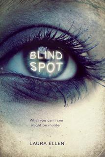 Waiting on Wednesday [45] - Blind Spot by Laura Ellen