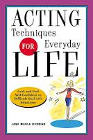 Virtual Book Tour: Acting Techniques for Everyday Life
