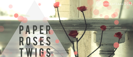 DIY - Paper Roses Twigs