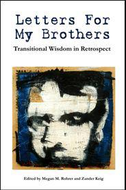 Book review: Letters For My Brothers: Transitional Wisdom in Retrospect