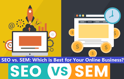 SEO vs. SEM: Which is Best for Your Online Business?