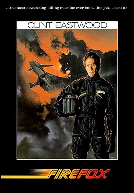 ABC Film Challenge – 80's Movies – X – Firefox (1982) Movie Review
