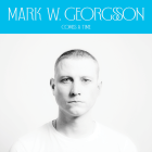 Mark W. Georgsson: Comes A Time