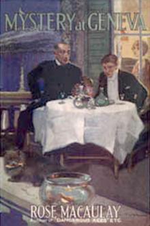 Mystery in Geneva (1922) by Rose Macaulay
