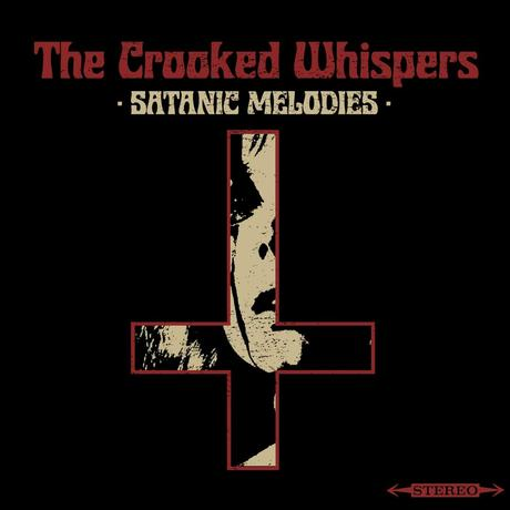 The Crooked Whispers - Satanic Melodies