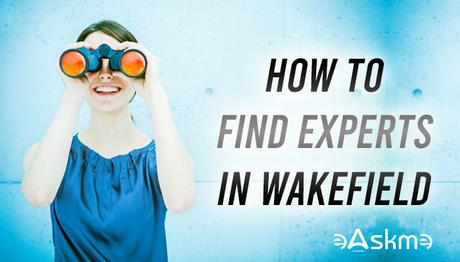 5 Reasons You Need SEO and Tips For Finding Experts In Wakefield