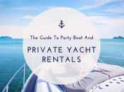 Guide Party Boat Private Yacht Rentals