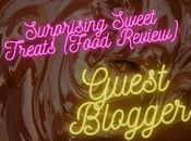 Surprising Sweet Treats (Food Review)
