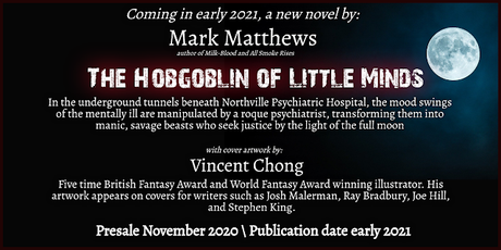 Announcing a New Novel Coming Early 2021:  'THE HOBGOBLIN OF LITTLE MINDS'