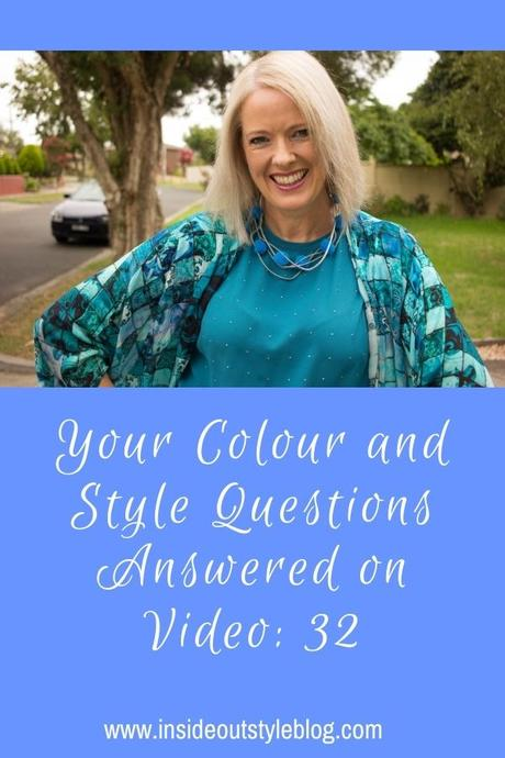 Your Colour and Style Questions Answered on Video: 32
