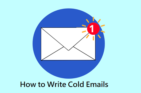 How to Write Cold Emails That People Will Actually Open