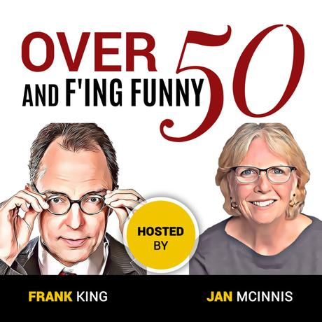 Over 50 and F'ing Funny