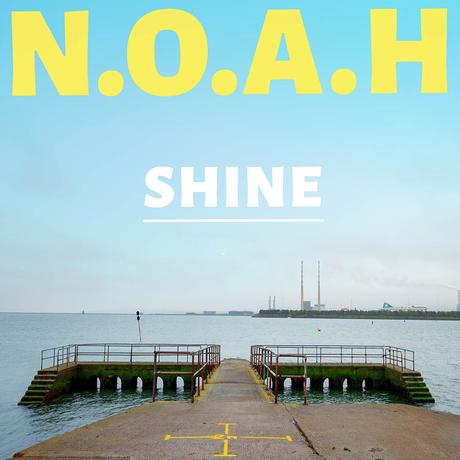 Shine – 5 Quick Questions with Ireland's N.O.A.H.