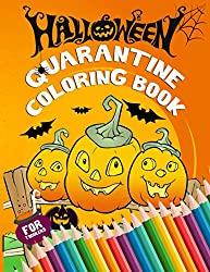 Image: Quarantine Halloween Coloring Book for Toddlers: Trick Or Treat Coloring Sheets For When We Can't Safely Trick Or Treat | Paperback: 62 pages | by MOREFUNNER Publishing (Author). Publisher: Independently published (September 21, 2020)