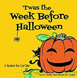 Image: 'Twas The Week Before Halloween | Kindle Edition | by Jan Gurley (Author), Amelia Gurley (Illustrator). Publisher: Press For Change Publishing (October 9, 2020)