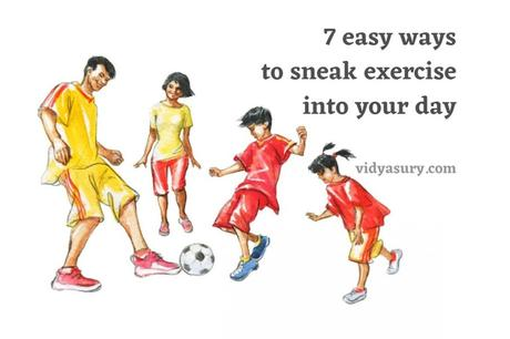 How to Sneak Exercise into Your Day (7 Easy Ways)