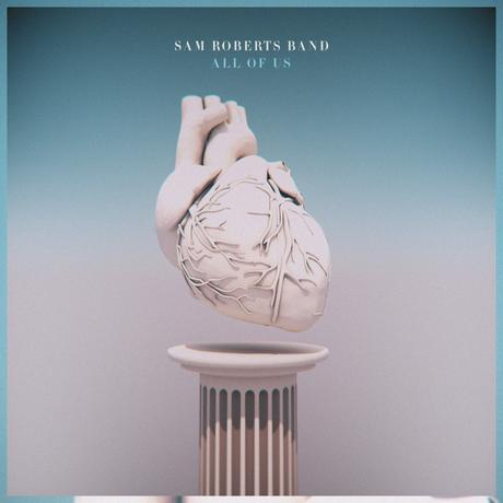 Sam Roberts Band, All Of Us Album Review