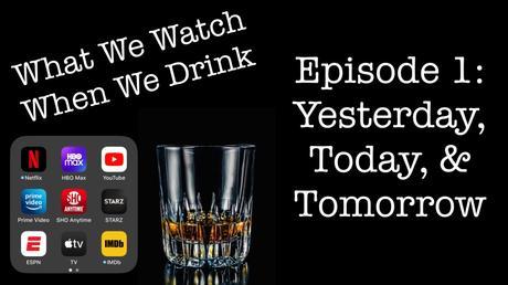 Episode 1: Yesterday, Today, & Tomorrow