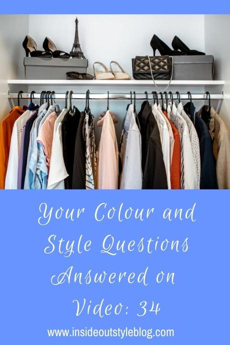 Your Colour and Style Questions Answered on Video: 34